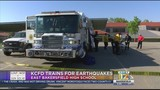 Kern County Fire Department trains for earthquakes